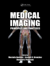 Medical Imaging: Principles and Practice