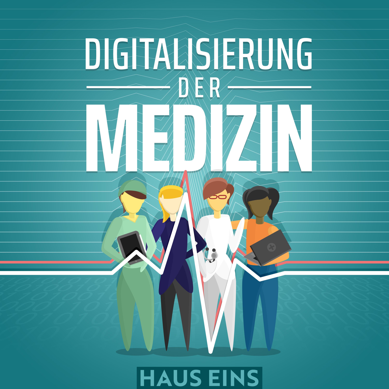 """Dritte Episode 2021 des Podcasts """"Digitalisierung der Medizin"""" veröffentlicht"""